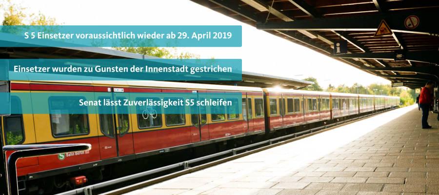 Einsetzer S 5 sollen zum 29.04.2019 ihren Betrieb aufnehmen